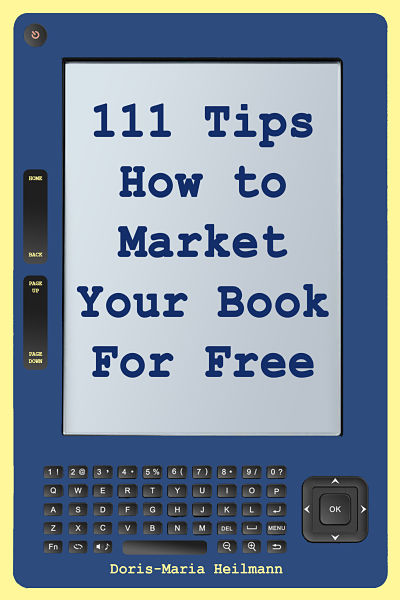 111 Tips on How to Market Your Book for Free
